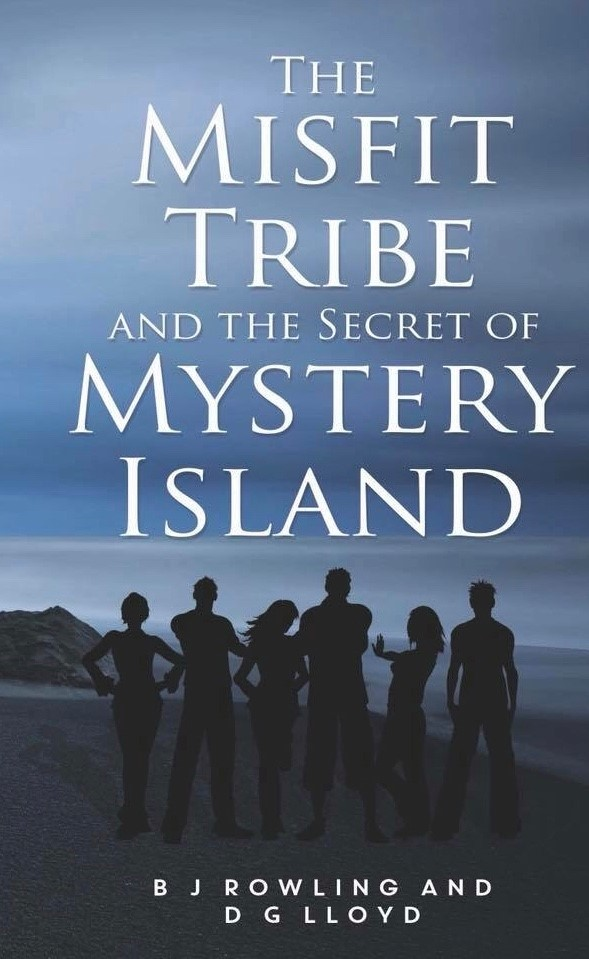 The Misfit Tribe and the Secret of Mystery Island by BJ Rowling