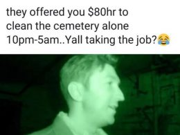 Would you clean the cemetey?